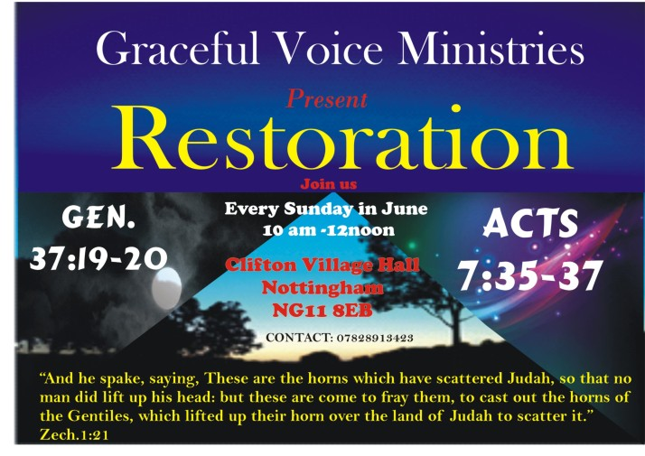 RESTORATION! YOUR TIME FOR CHANGE