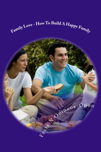 Family Love - How to build a happy family - cover